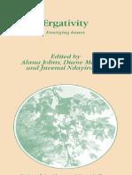 ALANA JOHNS, DIANE MASSAM, JUVENAL NDAYIRAGIJE Editors Ergativity Emerging Issues Studies in Natural Language and Linguistic Theory 2007