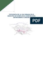 Topografia Del La Vias Urbanas en El Municipio de Planeta Rica Cordoba en El Departamento Cordoba