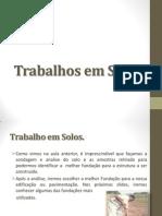 Aula 02 - Trabalhos em solos - Sérgio