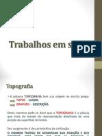 Aula 03 - Trabalhos em Solos - Sérgio