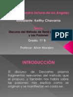 Discurso del Método de Descartes y Las Pasiones (por KEITHY CHAVARRRÍA).pptx