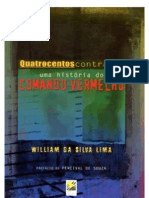 William Da Silva Lima Quatrocentos Contra Um