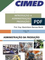 Aula 2 - Introdução a Administração Gestão da Produção
