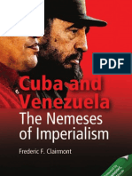 Cuba and Venezuela - The Nemeses of Imperialism