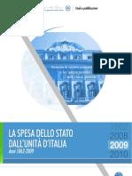 La Spesa Dello Stato Dall' Unità d'Italia 1862-2009