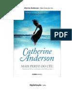 Catherine Anderson - 04 - Mais perto do céu (digit.)