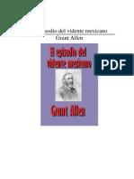Allen, Grant - El Episodio Del Vidente Mexicano