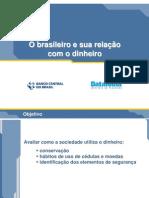 Apresentacao BACEN DataFolha Resumo 2005