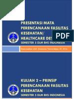 20130805-PPT Course 2- Prinsip Perencanaan Fasilitas Kesehatan