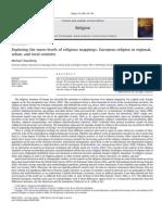 Religion Volume 39 Issue 2 2009 [Doi 10.1016%2Fj.religion.2009.01.006] Michael Stausberg -- Exploring the Meso-levels of Religious Mappings- European Religion in Regional, Urban, And Local Contexts