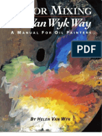 Helen Van Wyk - Color Mixing the Van Wyk Way, A Manual for Oil Painters