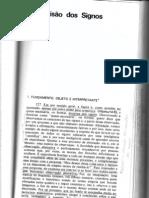 Semiótica, de Peirce - Divisão do Signos (Capítulo 3) e Pragmatismo (Capítulo 7)