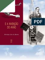 Santos Dumont e a Invencao Do Aviao
