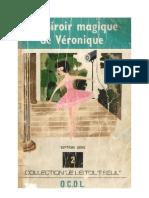 Je lis tout seul Série 07 No 02 Le miroir magique de Véronique 1970