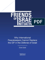 Why International Peacekeeper Cannot Replace the IDF in the Defense of Israel