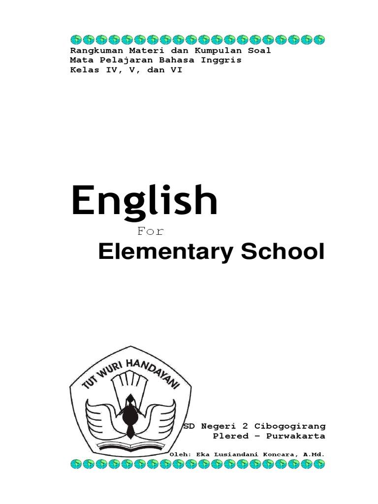 Rangkuman Materi Dan Kumpulan Soal Bahasa Inggris Kelas 4  6 SD