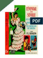 Bonzon P-J (trois livres) L'Evantail de Séville Les Compagnons de la Croix-Rousse Les Orphelins de Simitra 1968