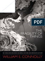 The Fragility of Things by William E. Connolly