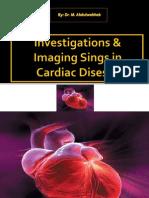 Cardiology (Investigations & Imaging Sings in Cardiac Diseas
