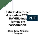 Estudo Diacronico Dos Verbos TER e HAVER - Maria Lucia Pinheiro Sampaio