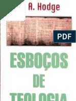 A. A. HODGE  ESBOÇOS DE TEOLOGIA PT.1
