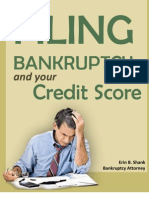 Filing Bankruptcy and Your Credit Score