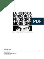 La historia detrás de la filosofía Mode One