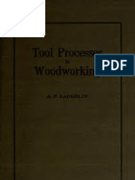 Tool processes in woodworking
