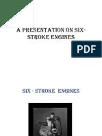46955074 a Presentation on Six Stroke Engines