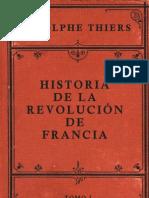 54203775 Adolphe Thiers Historia de La Revolucion de Francia Tomo I