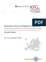 Networks, Courts and Regional Integration. Explaining the Establishment of the Andean Court of Justice