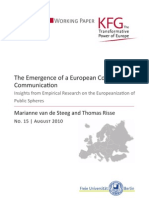 The Emergence of a European Community of Communication. Insights from Empirical Research on the Europeanization of Public Spheres