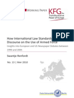 How International Law Standards Pervade Discourse on the Use of Armed Force. Insights into European and US Newspaper Debates between 1990 and 2005