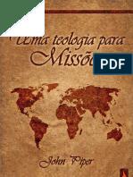 Uma teologia para missões - John Piper