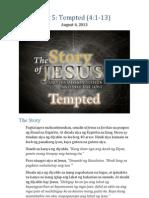 Part 5 - Tempted (Luke 4-1-13)