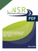 ESTRATÉGIA NACIONAL DE SEGURANÇA RODOVIÁRIA 2008 – 2015