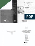 Becerra, Martin y Alfonso, Alfredo- La Investigacion Periodistica en La Argentina
