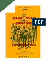 Histoire de France CE -CE2 Grandes Figures Et Grands Faits E.bonne