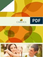 CARIOCA RESIDENCIAL   PDG VENDAS (21) 7900-8000