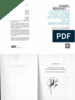 Bensaid, D. Le Spectacle, Stade Ultime Du Fetichisme de La Marchandise