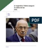 El exdictador argentino Videla asegura que la Iglesia sabía de las desapariciones