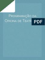 Programação da Oficina de Teatro
