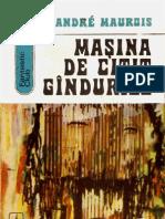 Andre Maurois - Masina de Citit Gindurile [1973]