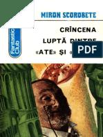 Miron Scorobete - Crancena Lupta Dintre 'Ate' Si 'Abile' [1976]