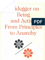 Schurmann - Heidegger on Being and Acting From Principles to Anarchy Studies in Phenomenology and Existential Philosophy