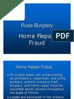 ruse burglarys