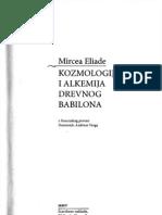 Mircea Eliade - Kosmologija i alhemija drevnog Vavilona
