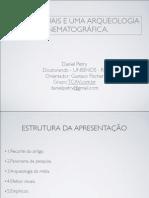 Presentarion Arqueologia das Mídias e Efeitos Visuais