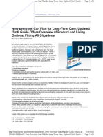 Now Everyone Can Plan for Long-Term Care; Updated '3in4' Guide Offers Overview of Product and Living Options