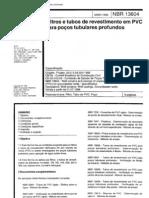 NBR 13604 - Filtros e Tubos de Revestimento Em PVC Para Pocos Tubulares Profundos